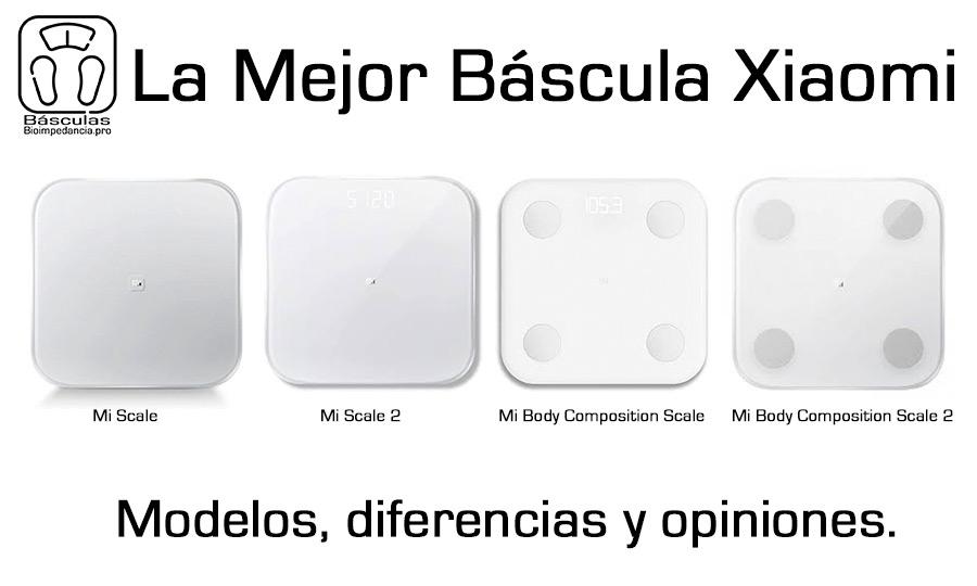 Basculas Xiaomi Modelos